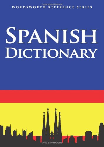 Spanish Dictionary (Wordsworth Reference)