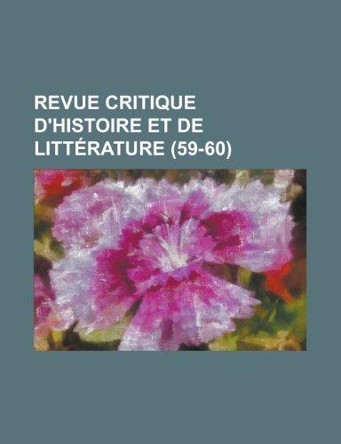 Revue Critique D'Histoire Et de Litterature (59-60)