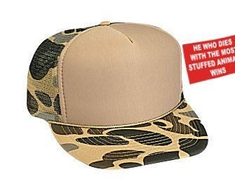 HE WHO DIES WITH THE MOST STUFFED ANIMALS WINS Adult Brown Camo Mesh Back Hat / Baseball Cap