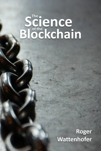 The Science of the Blockchain (Inverted Forest Publishing)