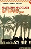 img - for Il Coraggio Del Pettirosso (Italian Edition) book / textbook / text book