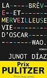 La brève et merveilleuse vie d'Oscar Wao (French Edition) (225918555X) by Diaz, Junot