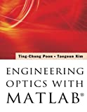 Ting-Chung Poon Engineering Optics With Matlab®