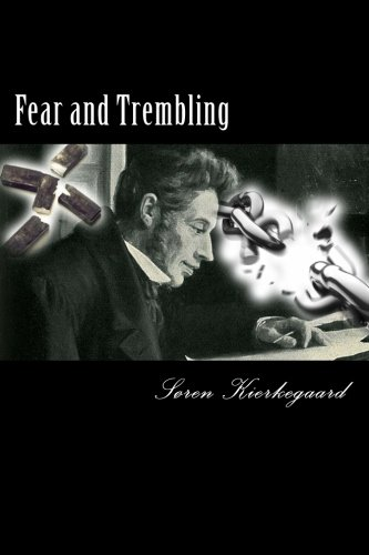 essays on fear and trembling A related, but contrasting view is found in birth, love, and hybridity: fear and trembling and the symposium here edward f mooney, author of knights of faith and resignation: reading kierkegaard's fear and trembling (1991), and dana lloyd offer a poetically tuned essay focusing on maternity and.