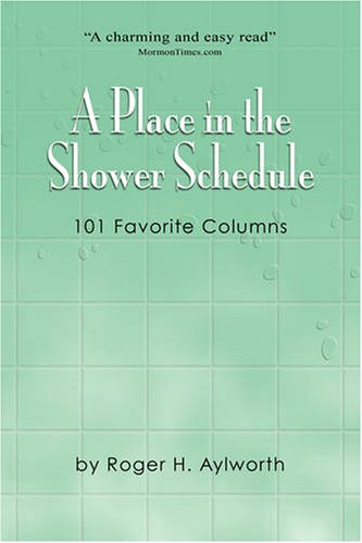 A Place in the Shower Schedule: 101 Favorite Columns