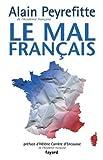 echange, troc Alain Peyrefitte - Le mal français