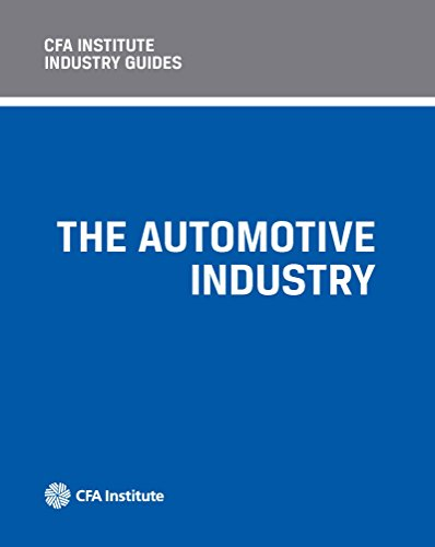 cfa-institute-industry-guides-the-automotive-industry-english-edition
