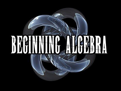 Algebra I (Beginning Algebra) - Season 1