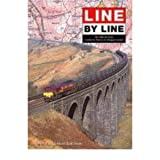 Line by Line: The Midland Route London St. Pancras to Glasgow Central Martin Buck