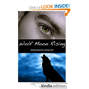 Wolf Moon Rising Miranda Simon