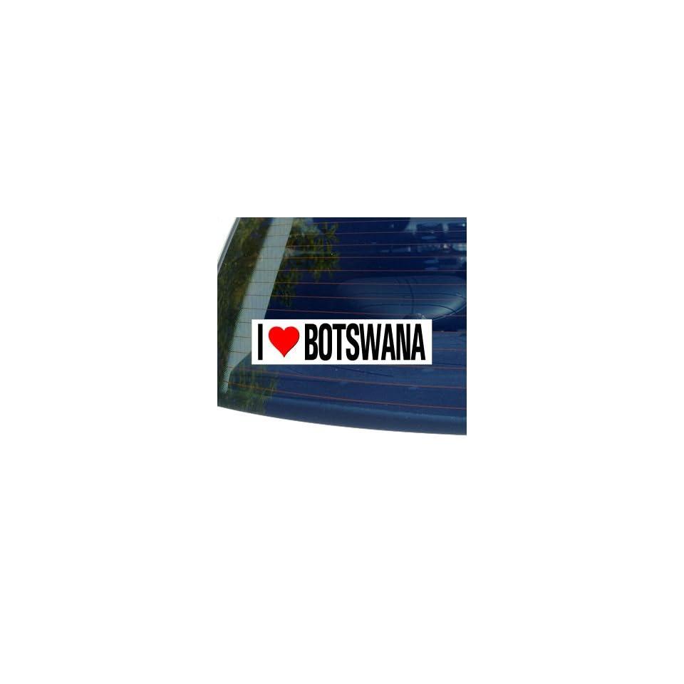 I Love Heart BOTSWANA   Window Bumper Sticker