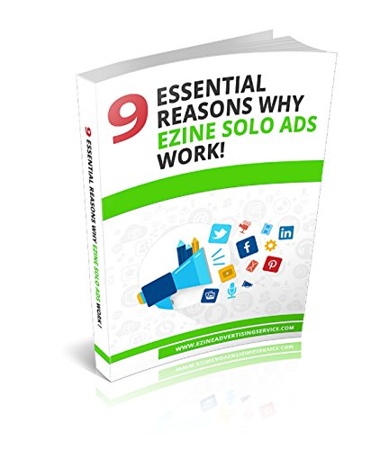 9-essential-reasons-why-ezine-solo-ads-works-english-edition