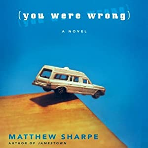 You Were Wrong | [Matthew Sharpe]