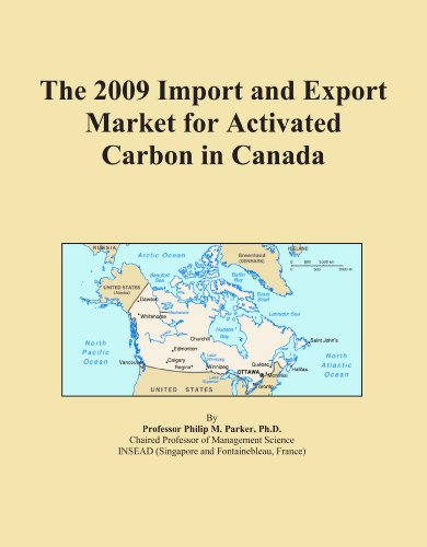 The 2009 Import and Export Market for Activated Carbon in Canada PDF