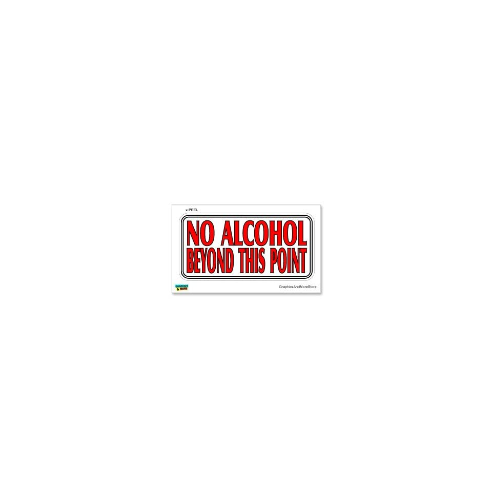 No Alcohol Beyond This Point   Business Store Sign   Window Wall Sticker