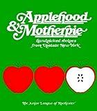 img - for Applehood & Motherpie   [APPLEHOOD & MOTHERPIE THIS BEA] [Paperback] book / textbook / text book