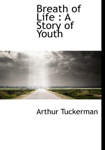 Breath of Life: A Story of Youth