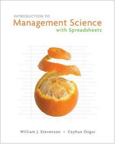 Introduction to Management Science with Spreadsheets and Student CD, Stevenson,William; Ozgur,Ceyhun