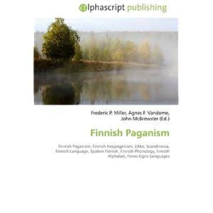 Finnish Paganism: Finnish Paganism, Finnish Neopaganism, Ukko ...