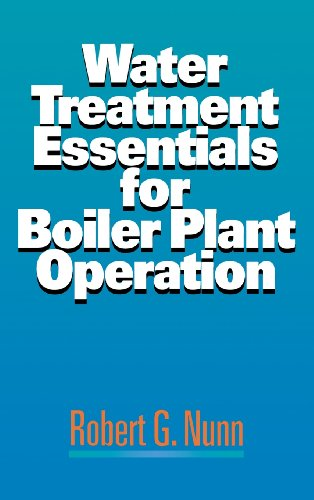 Water Treatment Essentials for Boiler Plant Operation - McGraw-Hill Professional - 0070482195 - ISBN:0070482195