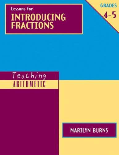 Teaching Aritmetic: Lessons for Introducing Fractions, 