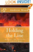 Holding the Line (The Chronicles of Elemental Magic Book 2)
