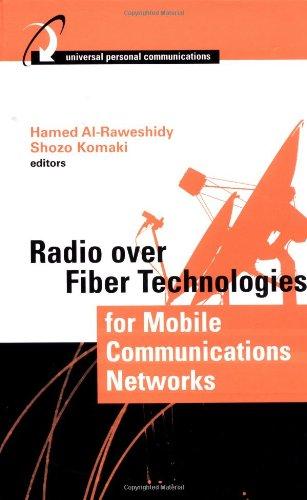 Radio Over Fiber Technologies For Mobile Communications Networks
