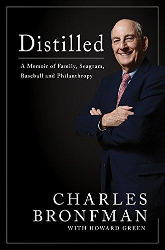 distilled-a-memoir-of-family-seagram-baseball-and-philanthropy