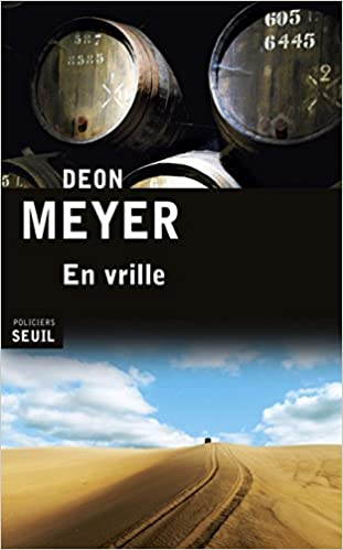 En vrille - Deon Meyer 2016
