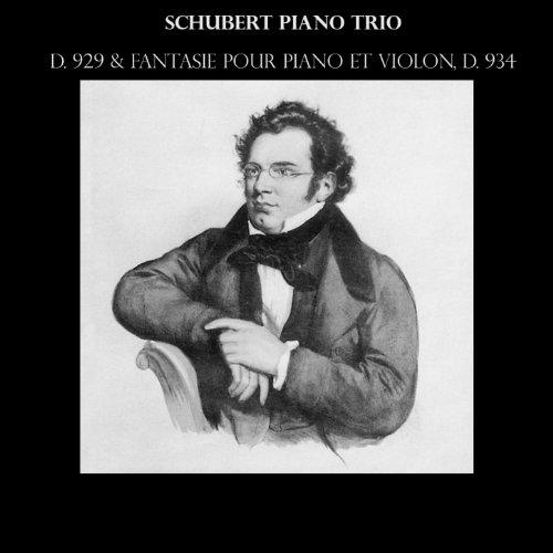 schubert-piano-trio-d-929-fantaisie-pour-piano-et-violon-d-934