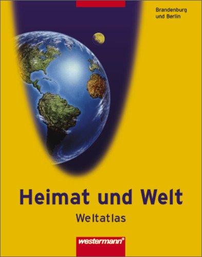 Heimat und Welt Weltatlas: Brandenburg/Berlin