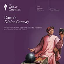 Dante's Divine Comedy  by The Great Courses Narrated by Professor Ronald B. Herzman, Professor William R. Cook