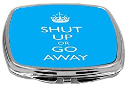 Rikki Knight Compact Mirror, Shut Up Or Go Away, Sky Blue