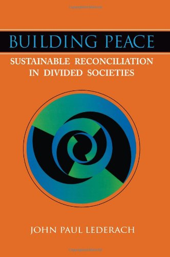 Building Peace: Sustainable Reconciliation in Divided...