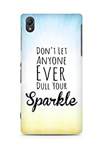 AMEZ dont let anyone dull your sparkle Back Cover For Sony Xperia Z2