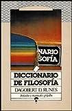 Diccionario de Filosofia (Spanish Edition) (970050123X) by Runes, Dagobert D.