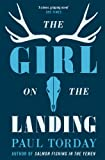 Paul Torday The Girl On The Landing