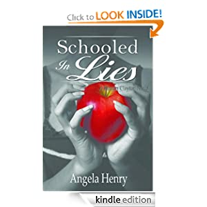 Free Kindle Book: Schooled In Lies (Kendra Clayton), by Angela Henry