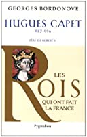 Hugues Capet : Le  Fondateur
