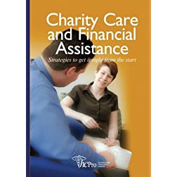 Charity Care and Financial Assistance: Strategies to Get It Right From the Start