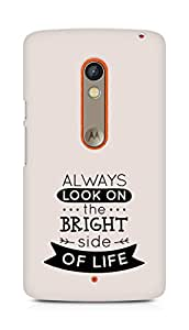 Amez Always look on the Bright Side of Life Back Cover For Motorola Moto X Play