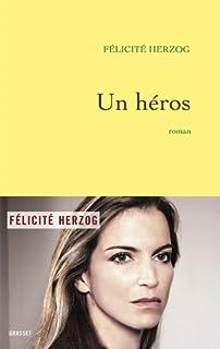 Un héros  : roman