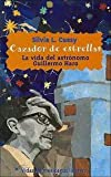 img - for Cazador De Estrellas (Spanish Edition) book / textbook / text book