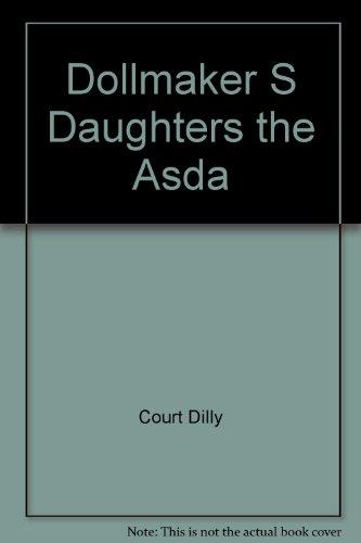 Dollmaker S Daughters the Asda PDF