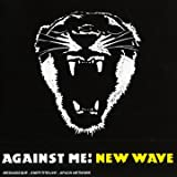 Against Me! New Wave [Edition Francaise]