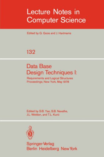 Data Base Design Techniques I: Requirements and Logical Structures. NYU Symposium, New York, May 1978 (Lecture Notes in