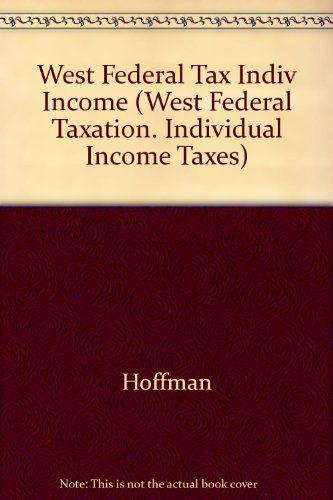 West Federal Taxation: Individual Income Taxes