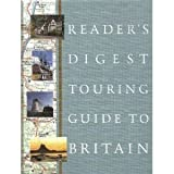 Reader's Digest Touring Guide to Britainby Reader's Digest...