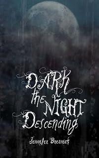 Dark the Night Descending download ebook