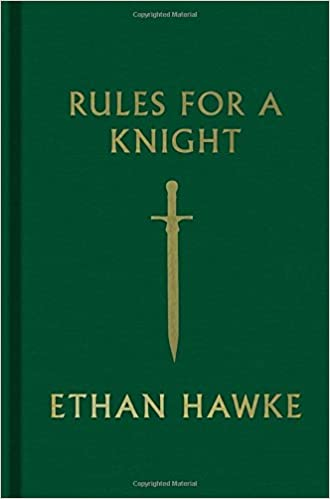 Rules for a Knight: Ethan Hawke: 9780307962331: : Books